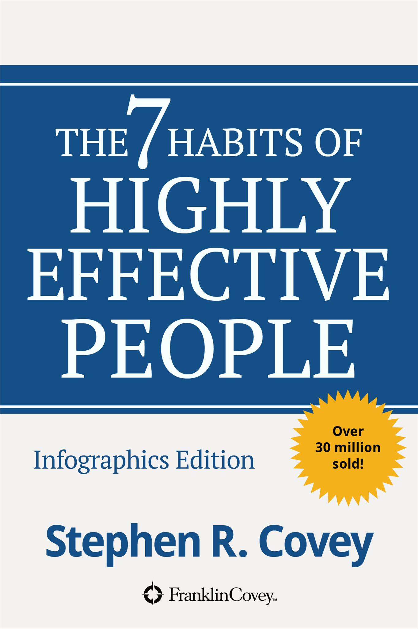 The 7 Habits of Highly Effective People by